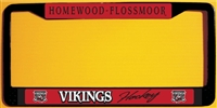 Homewood Flossmoor Vikings Hockey Custom License Metal Plate Frame